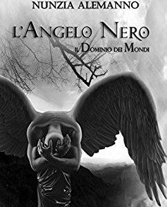 Il dominio dei mondi: L'angelo Nero